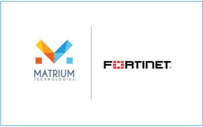 Matrium Technologies Partners with Fortinetto Secure Australian Corporate Networks
